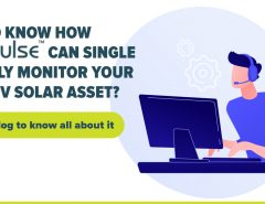 Why is SolarPulse the best Monitoring tool for your PV Solar Assets?