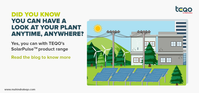 Keep An Eye On Your Plant From Anywhere, Anytime - Mahindra Teqo