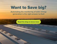 Save Big by Automating Monitoring of Solar Energy Generation - Mahindra Teqo